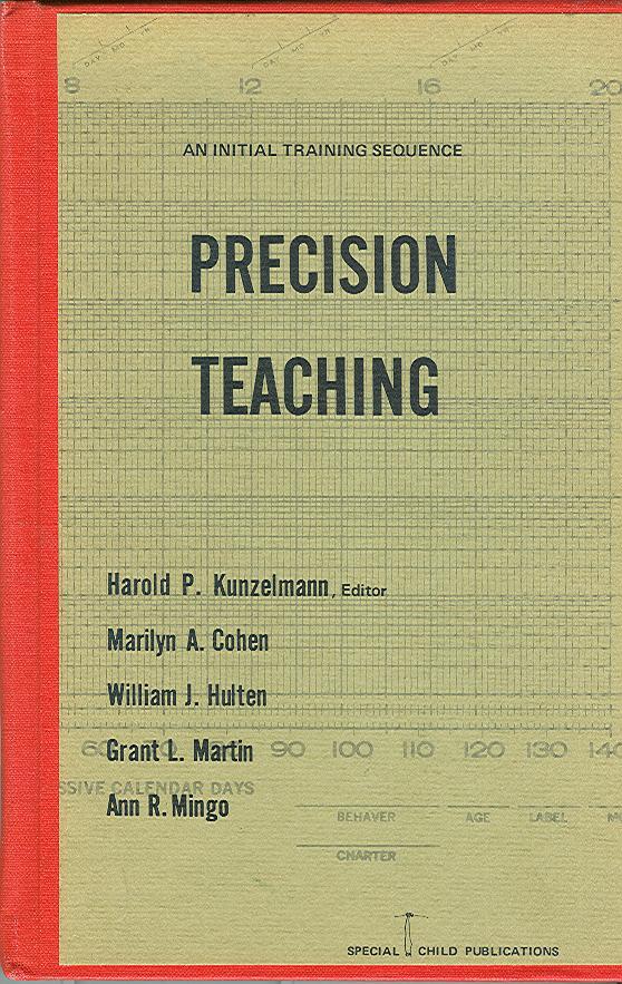 Precision Teaching: An Initial Training; Kunzelmann